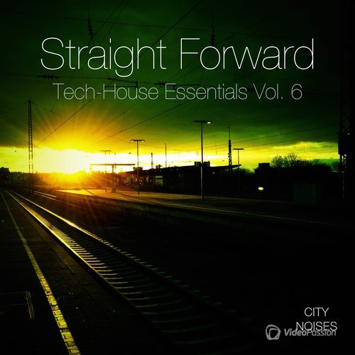 Straight Forward, Vol. 6 - Tech-House Essentials (2015)