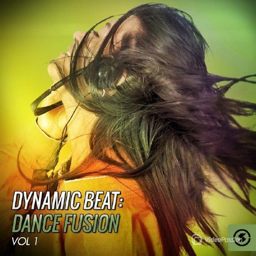 Dynamic Beat: Dance Fusion, Vol. 1 (2015)