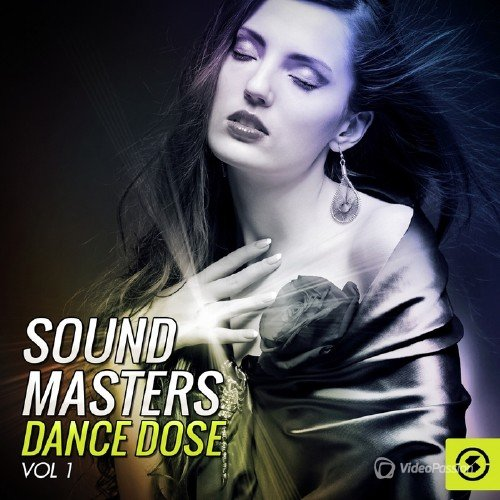 Sound Masters Dance Dose, Vol. 1 (2015)