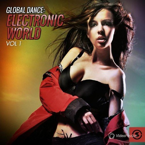 Global Dance: Electronic World, Vol. 1 (2015)