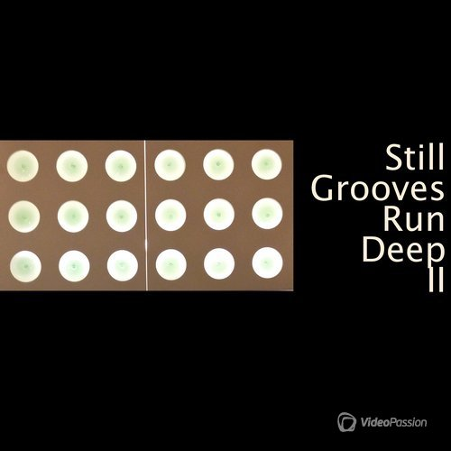 Still Grooves Run Deep II (2015)