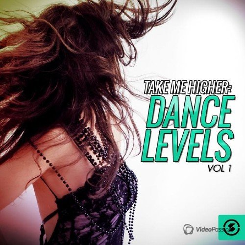 Take Me Higher: Dance Levels, Vol. 1 (2015)