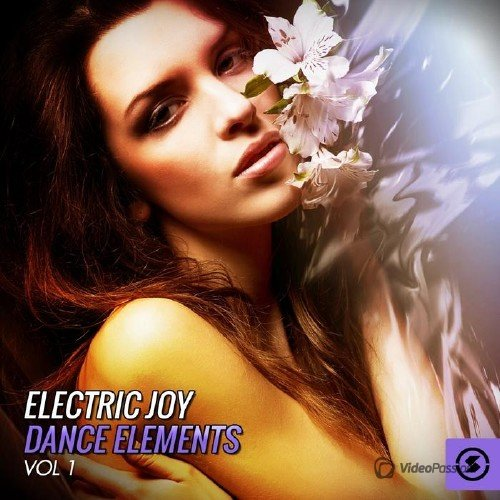 Electric Joy Dance Elements, Vol. 1 (2015)