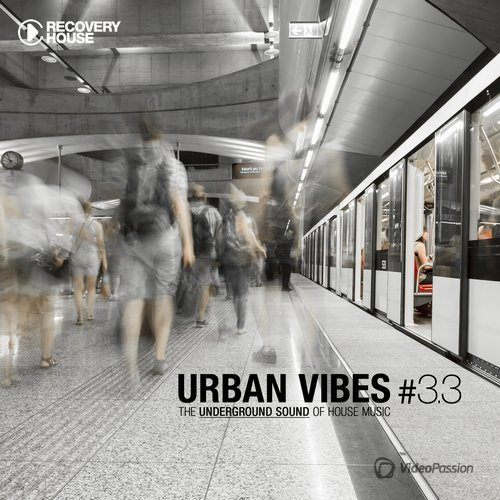 Urban Vibes - The Underground Sound of House Music 3.3 (2015)