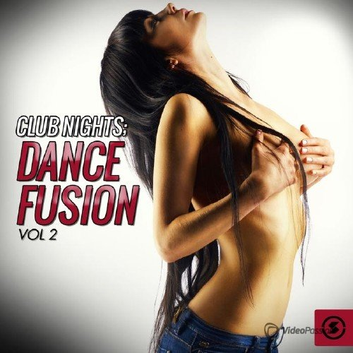 Club Nights: Dance Fusion, Vol. 2 (2015)