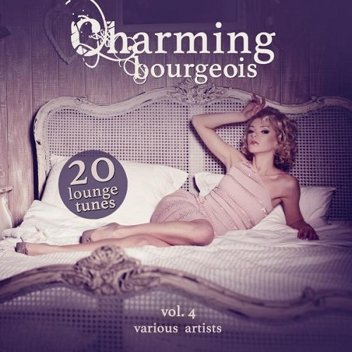 VA - Charming Bourgeois Vol 4 (2015)