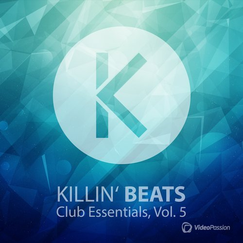 Killin' Beats Club Essentials, Vol. 5 (2015)