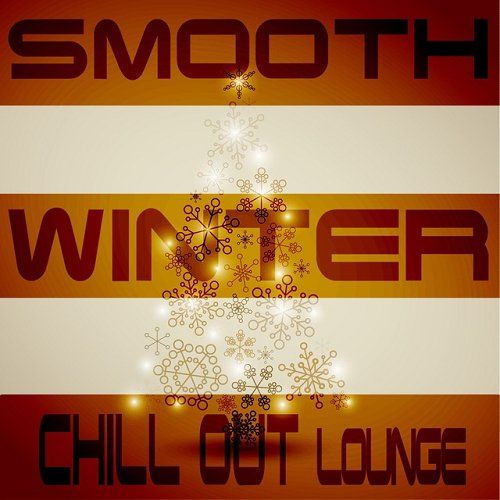 VA - Smooth Winter Chill Out Lounge Nordic Deluxe Season Edition (2015)