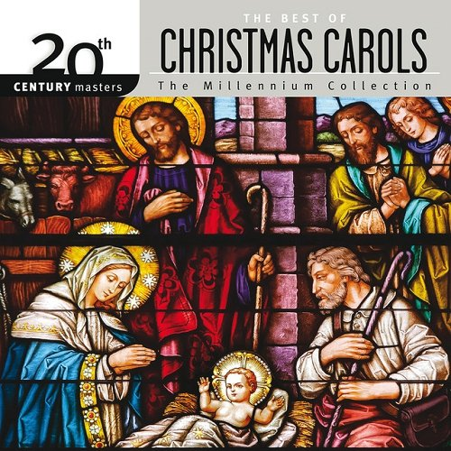 VA - 20th Century Masters The Millennium Collection The Best Of Christmas Carols (2015)
