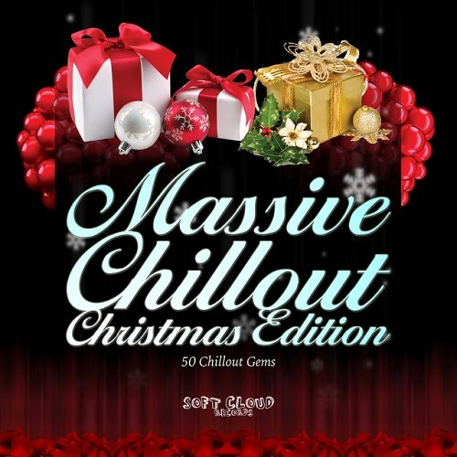 VA - Massive Chillout Christmas Edition 50 Chillout Gems Two Volumes Version (2015)