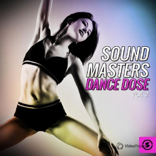 Sound Masters Dance Dose, Vol. 2 (2015)