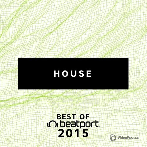 Beatport - Top Selling House of 2015