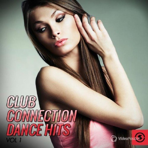 Club Connection Dance Hits, Vol. 1 (2015)