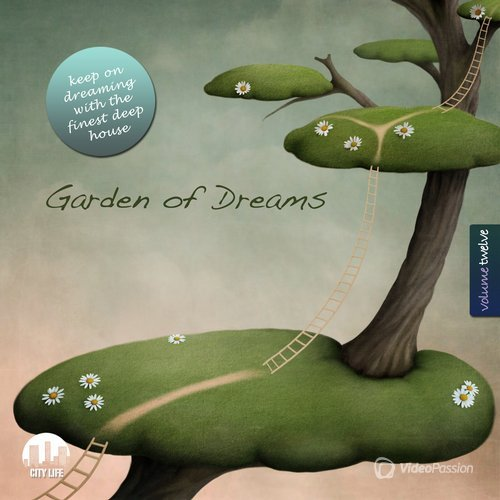 Garden of Dreams, Vol. 12 - Sophisticated Deep House Music (2015)