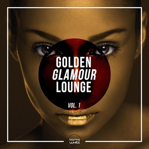VA - Golden Glamour Lounge Volume One (2015)