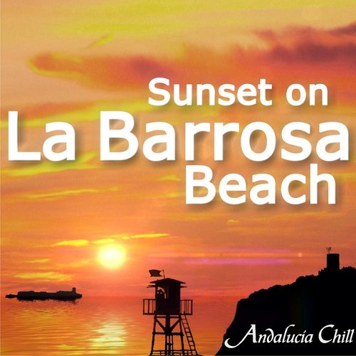 VA - Andalucia Chill Sunset on La Barrosa Beach (2015)