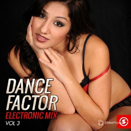 Dance Factor Electronic Mix, Vol. 3 (2015)