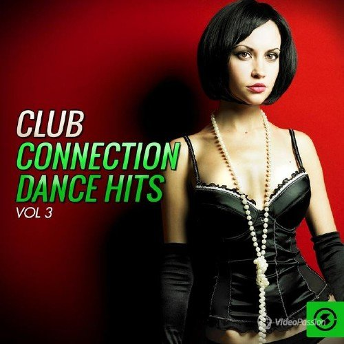 Club Connection Dance Hits, Vol. 3 (2015)
