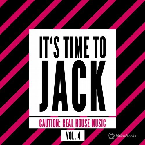It's Time to Jack, Vol. 4 (Caution: Real House Music) (2015)