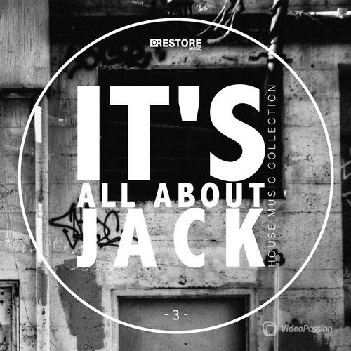 It's All About Jack, Vol. 3 - House Music Collection (2015)
