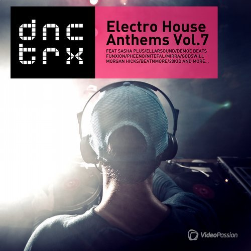Electro House Anthems Vol.7 (Deluxe Edition) (2015)