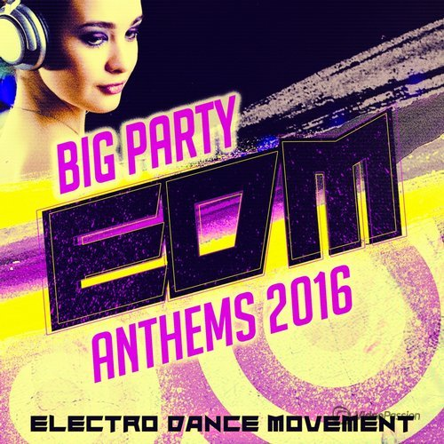 Big Party: EDM Anthems 2016
