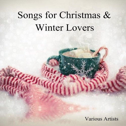 VA - Songs for Christmas and Winter Lovers (2015)