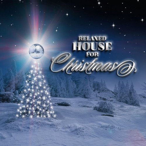 VA - Relaxed House for Christmas (2015)