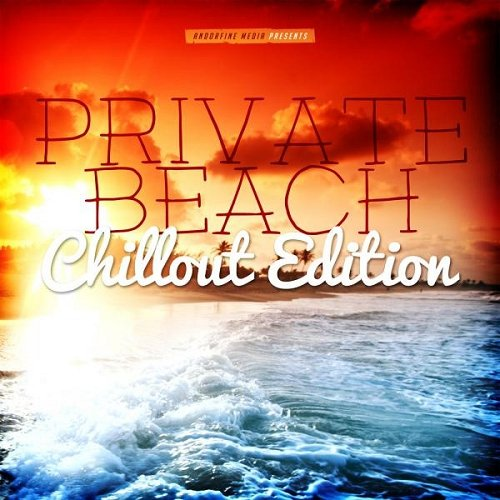 VA - Private Beach Chillout Edition (2015)