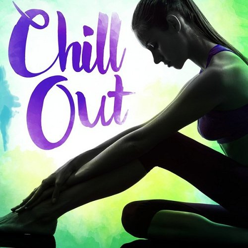 VA - Chill Out (2015)
