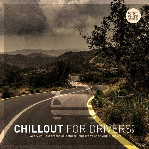 VA - Chillout for Drivers Vol 3 (2015)