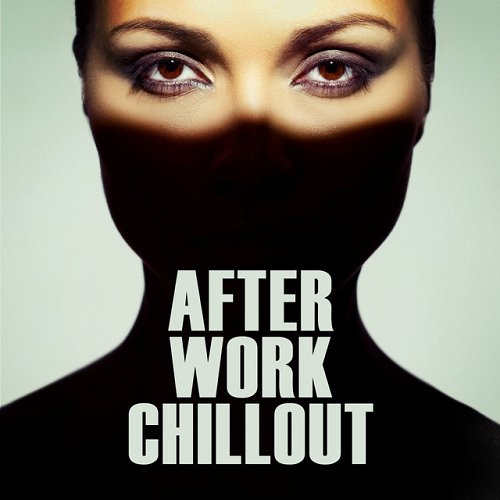 VA - After Work Chillout (2015)