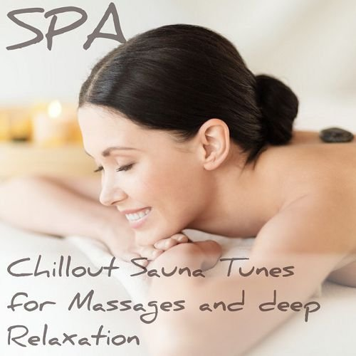 VA - Chillout Tunes for Massages and Deep Relaxation (2015)