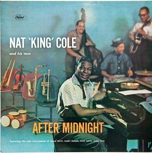 Nat 'King' Cole And His Trio - After Midnight (1956)