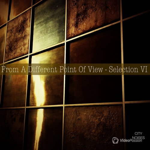 From a Different Point of View - Selection VI (2015)