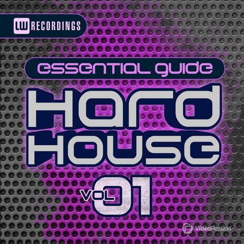 Essential Guide: Hard House, Vol. 1 (2015)