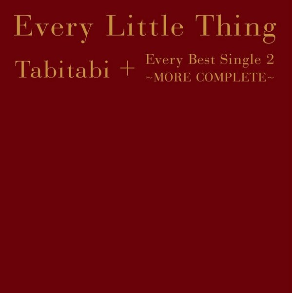 Every Little Thing - Tabitabi + Every Best Single 2 [More Complete, 5CD, 2DVD, 2Blu-ray] (2015)