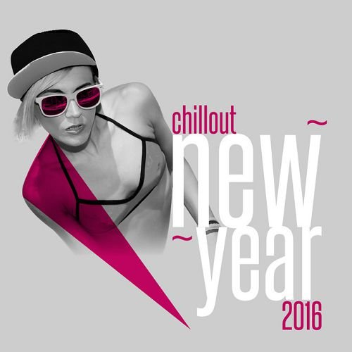 VA - Chillout New Year (2016)