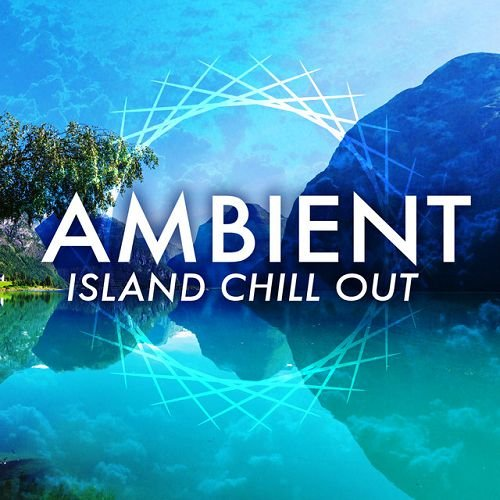 VA - Ambient Island Chill Out (2016)