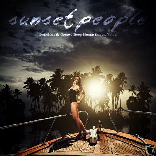 VA - Sunset People Delicious and Groovy Deep House Tunes Vol.4 (2016)