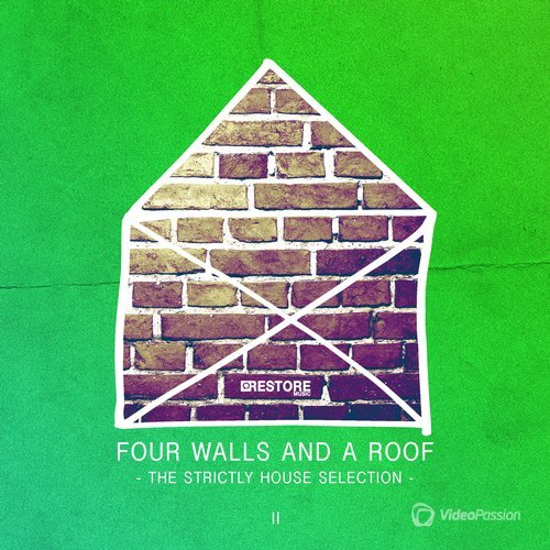 Four Walls and a Roof - The Strictly House Selection, Vol. 2 (2015)