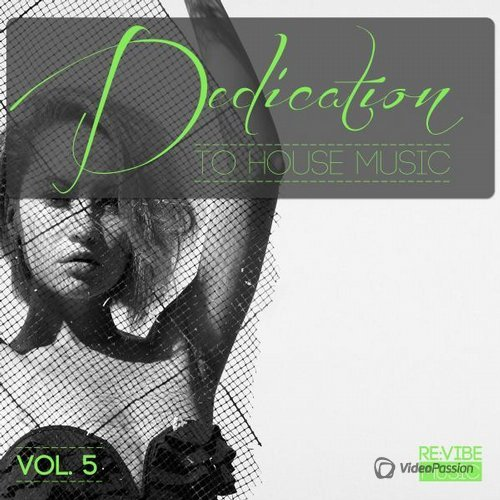 Dedication to House Music, Vol. 6 (2015)