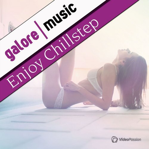 Enjoy Chillstep (2015)