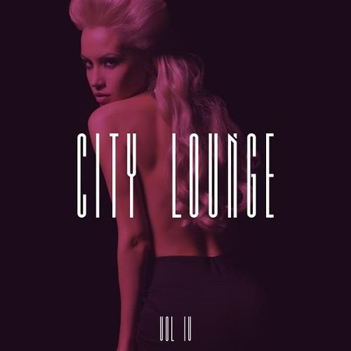 VA - City Lounge Vol.4 (2016)