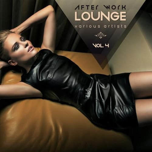 VA - After Work Lounge Vol.4 (2016)