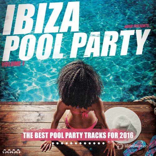 Ibiza Pool Party, Vol. 1 (2016)