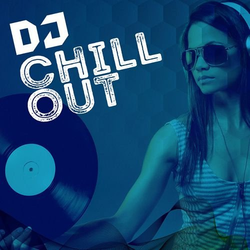 VA - DJ Chill Out (2016)
