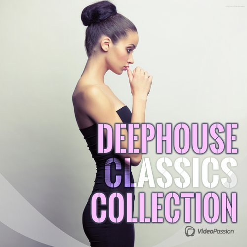 Deephouse Classics Collection (2016)