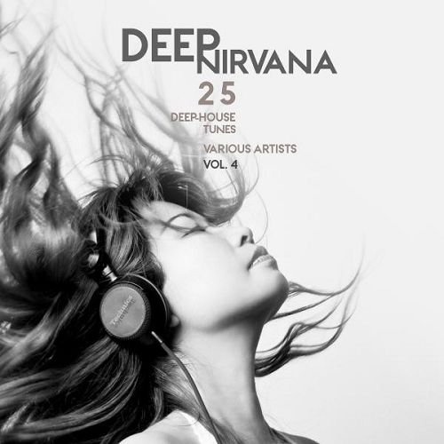 VA - Deep Nirvana Vol 4 25 Deep-House Tunes (2016)
