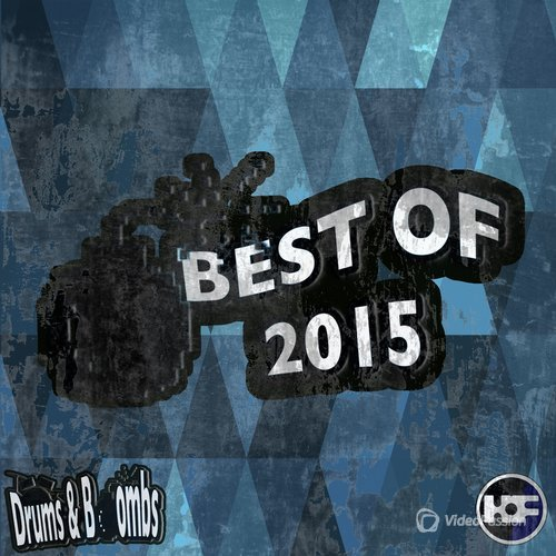 The Best Of 2015 - Drums & Bombs (2016)